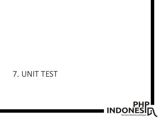 7. UNIT TEST