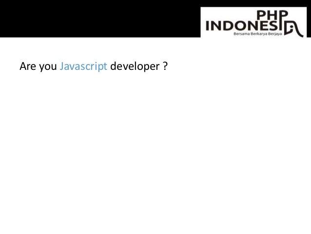 Are you Javascript developer ?