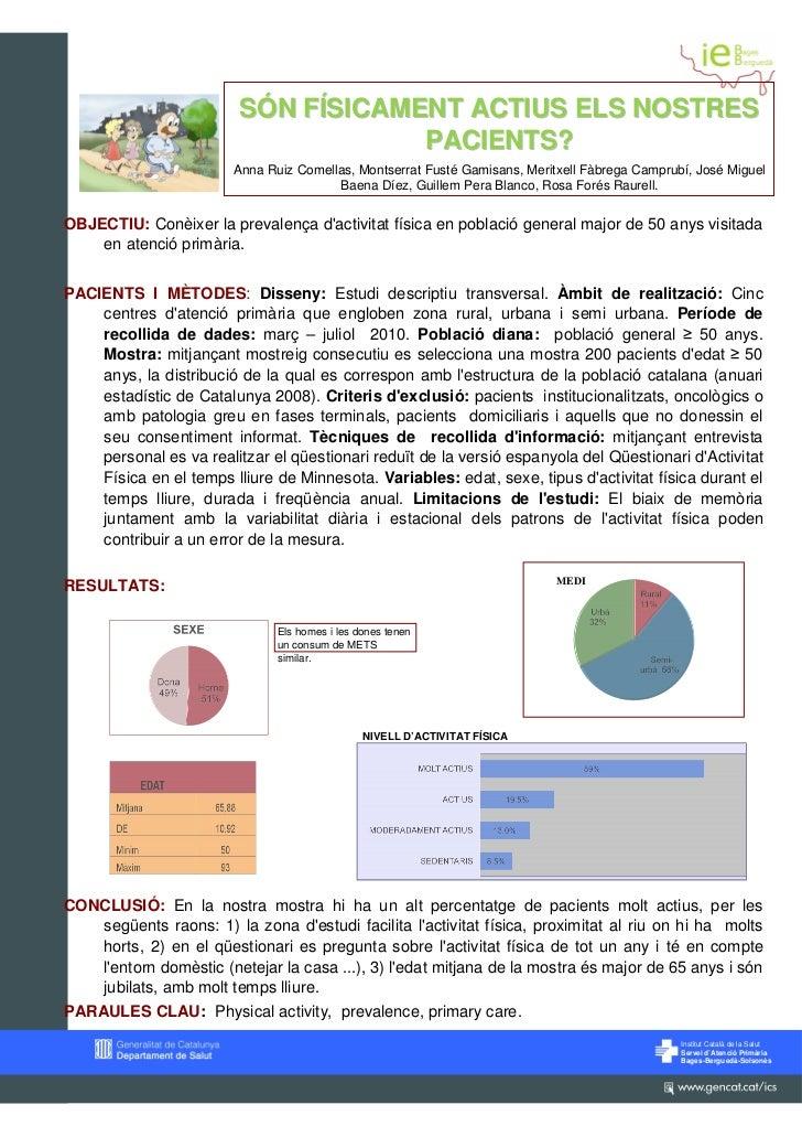 SÓN FÍSICAMENT ACTIUS ELS NOSTRES                                     PACIENTS?                        Anna Ruiz Comellas,...