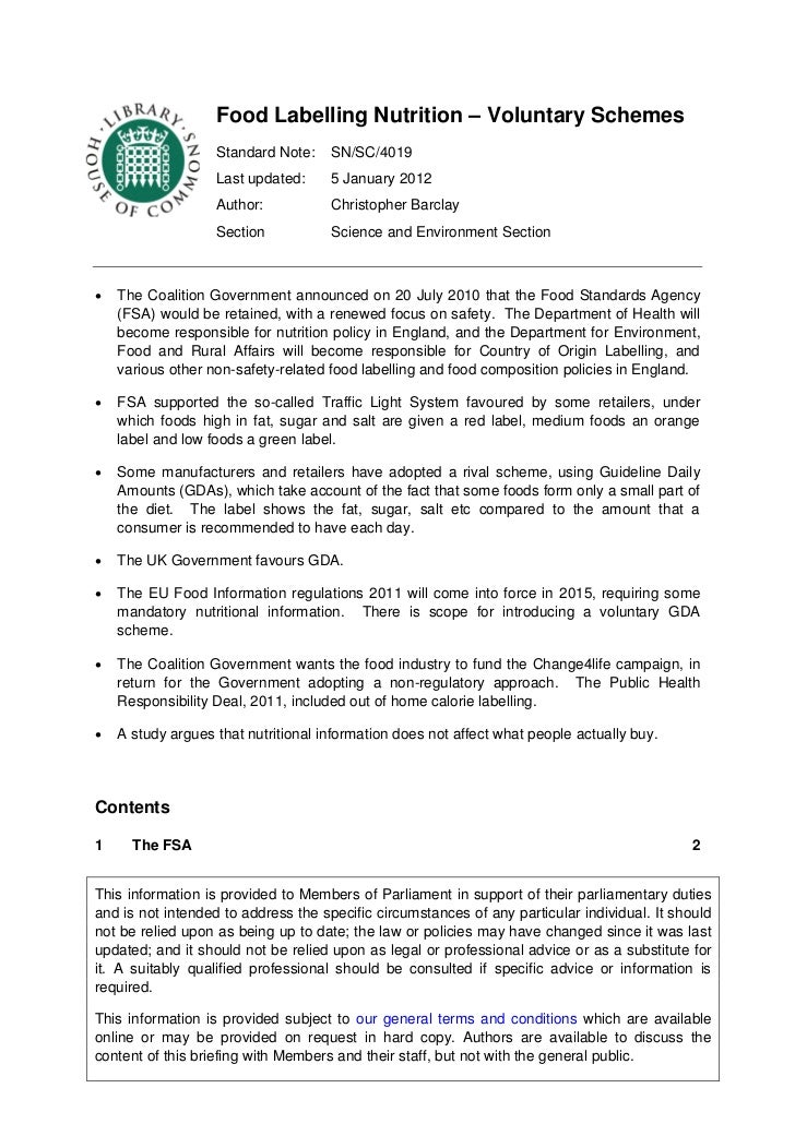 Food Labelling Nutrition – Voluntary Schemes                   Standard Note:    SN/SC/4019                   Last updated...
