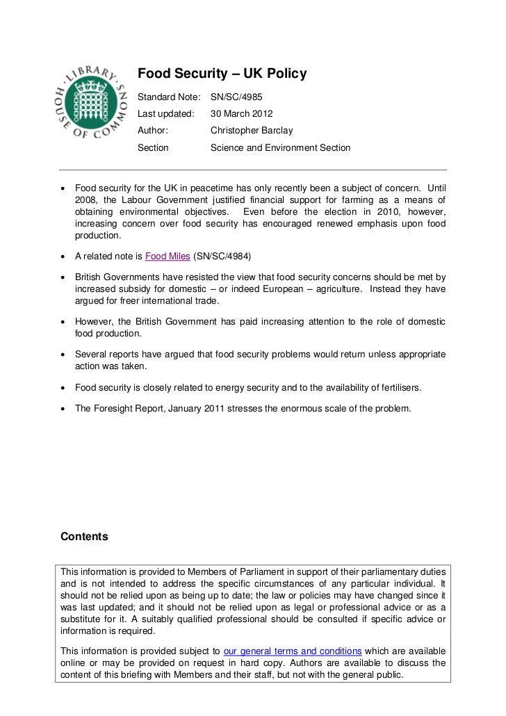 Food Security – UK Policy                    Standard Note:     SN/SC/4985                    Last updated:      30 March ...