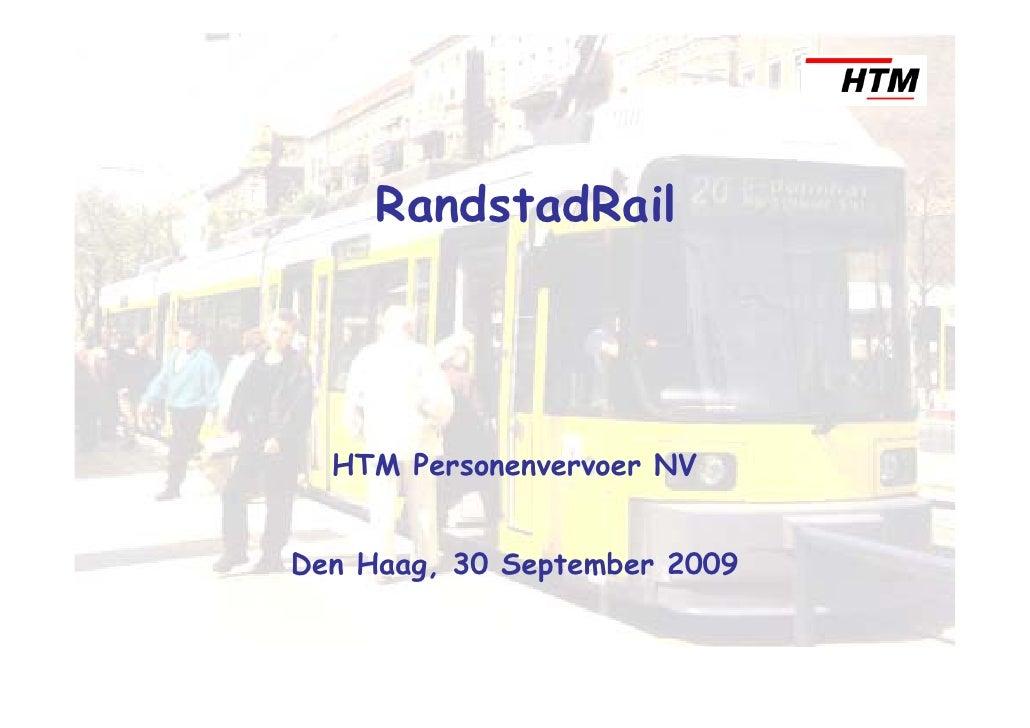 RandstadRail       HTM Personenvervoer NV   Den Haag, 30 September 2009