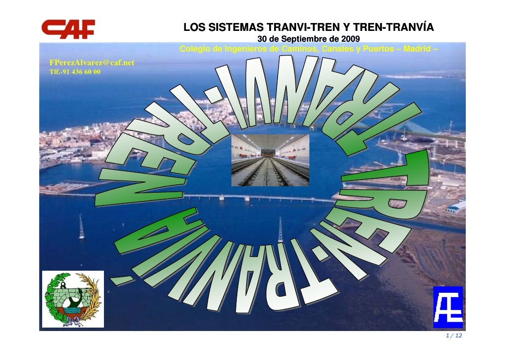 LOS SISTEMAS TRANVI-TREN Y TREN-TRANVÍA                                            30 de Septiembre de 2009               ...