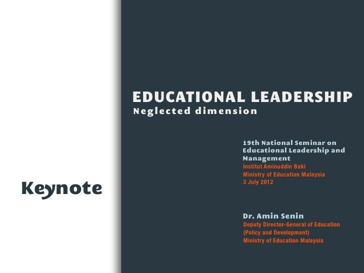 EDUCATIONAL LEADERSHIP          Neglected dimension                          19th National Seminar on                     ...