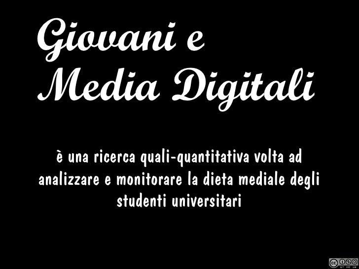 Snack Culture? La dieta digitale degli studenti universitari Slide 2
