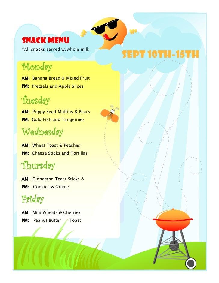 Snack Menu*All snacks served w/whole milk                                  Sept 10th-15thMondayAM: Banana Bread & Mixed Fr...