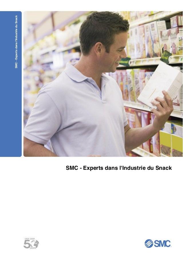 SMC - Experts dans lIndustrie du Snack                                          SMC - Experts dans lIndustrie du Snack