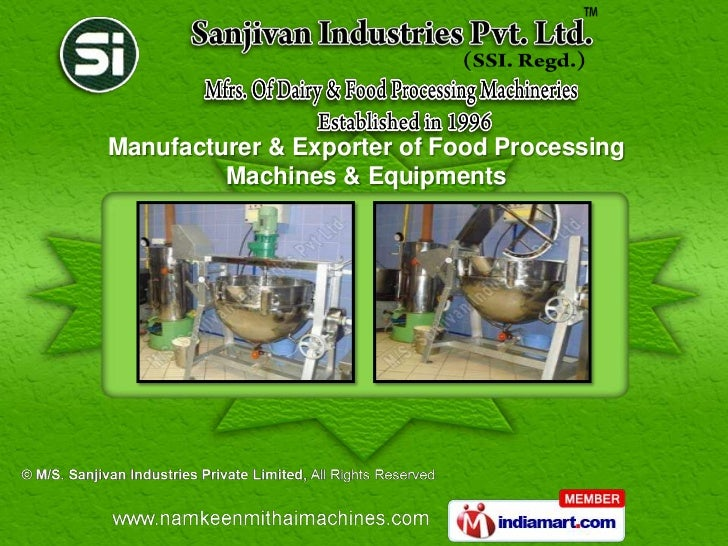 Manufacturer & Exporter of Food Processing         Machines & Equipments