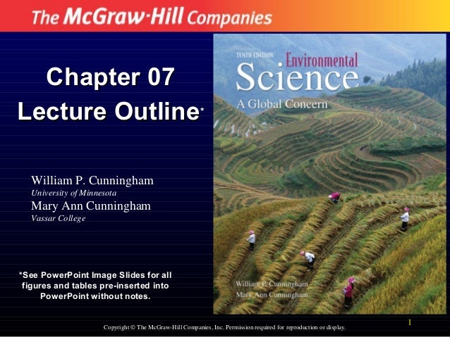 Chapter 07 Lecture Outline* William P. Cunningham University of Minnesota  Mary Ann Cunningham Vassar College  *See PowerP...