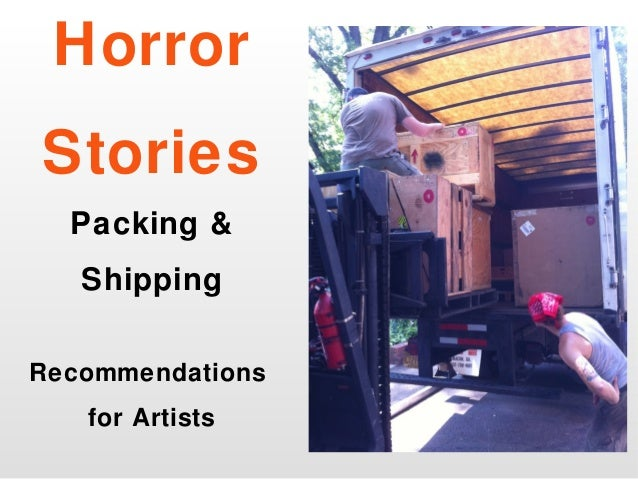 Horror Stories Packing & Shipping Recommendations for Artists