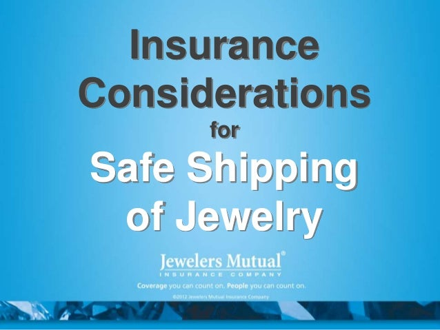 Insurance Considerations for Safe Shipping of Jewelry
