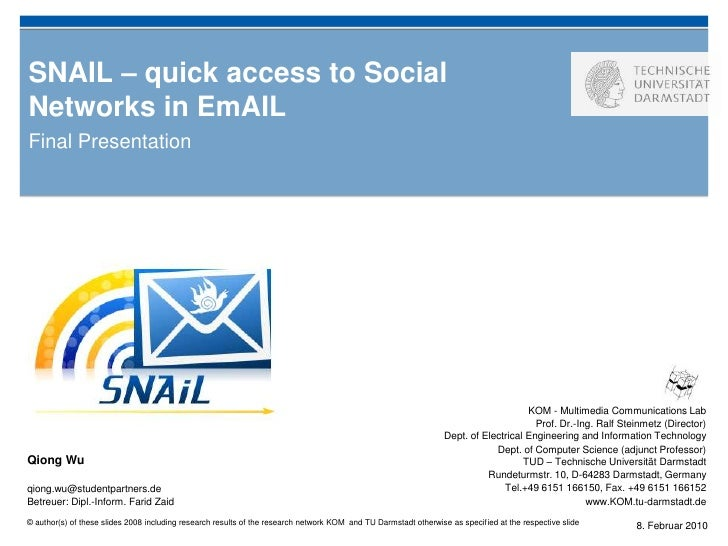 SNAIL – quick accesstoSocial Networks in EmAIL<br />Final Presentation<br />