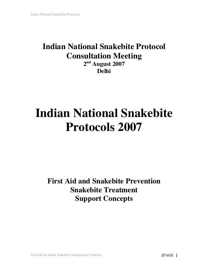 Indian National Snakebite Protocols        Indian National Snakebite Protocol              Consultation Meeting           ...