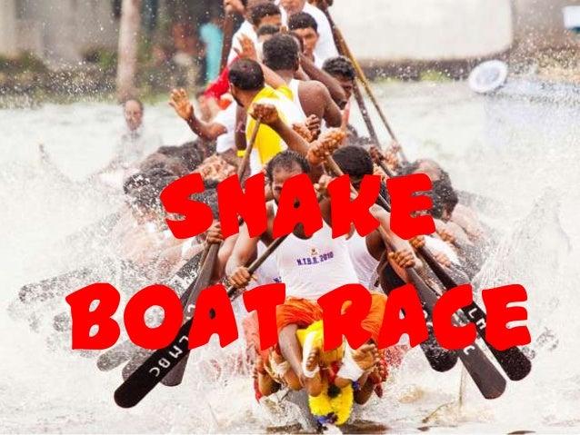 Snake Boat     Race  SnakeBoat Race