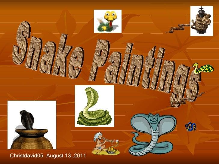 Snake Paintings Christdavid05  August 13 ,2011