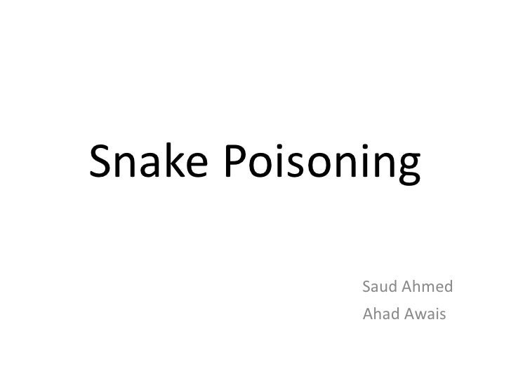 Snake Poisoning            Saud Ahmed            Ahad Awais