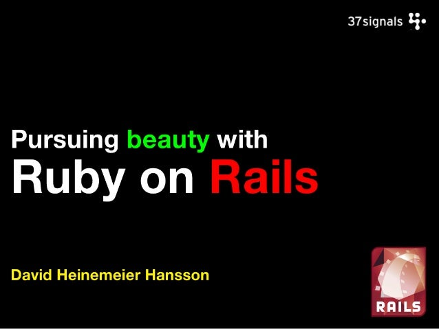 Snakes and Rubies: Pursuing beauty with Ruby on Rails