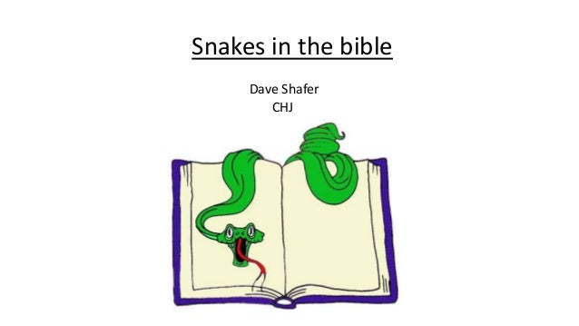Snakes In The Bible Shop the top 25 most popular 1 at the best prices! snakes in the bible