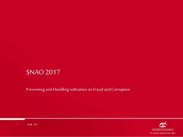 SNAO 2017 Preventing and Handling indication on Fraud and Corruption JUNE 20171