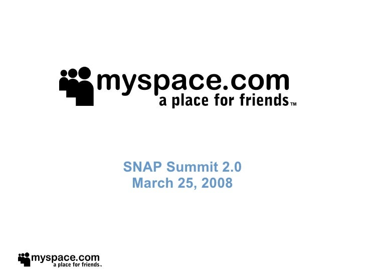 SNAP Summit 2.0 March 25, 2008
