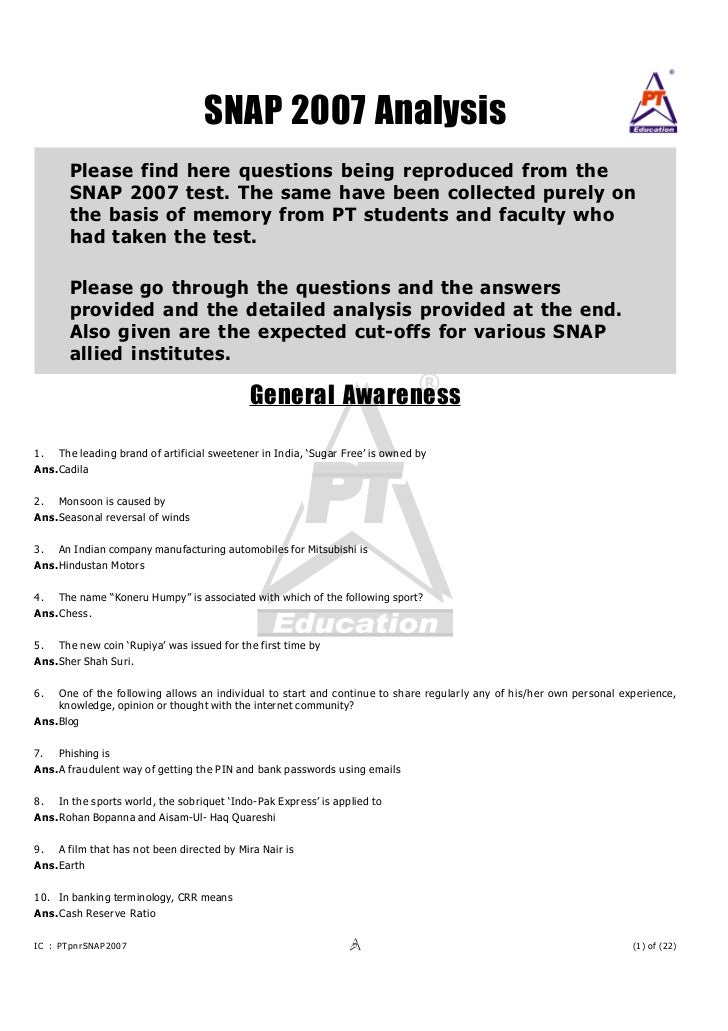 SNAP 2007 Analysis       Please find here questions being reproduced from the       SNAP 2007 test. The same have been col...