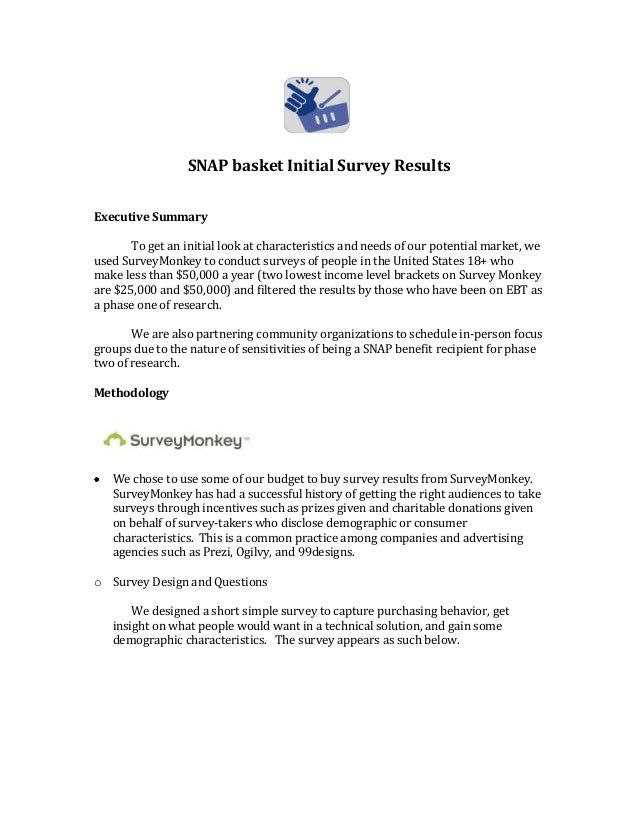 SNAP basket Initial Survey Results Executive Summary To get an initial look at characteristics and needs of our potential ...