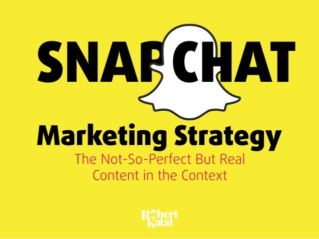 Snapchat Visual Marketing Strategy Slide 1