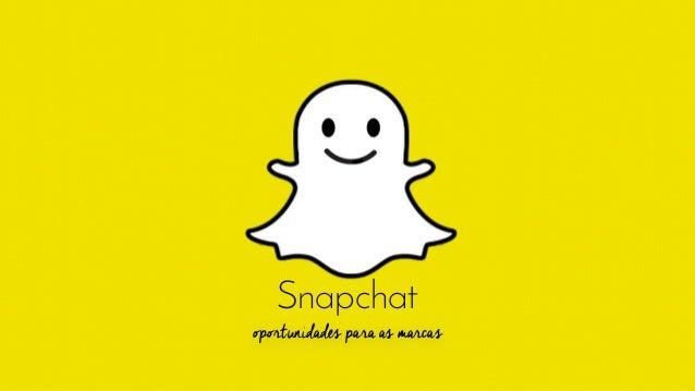 Snapchat oportunidades para as marcas