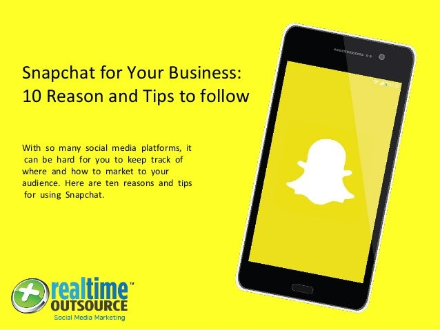Snapchat for Your Business: 10 Reason and Tips to follow With so many social media platforms, it can be hard for you to ke...