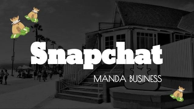 Snapchat MANDA BUSINESS