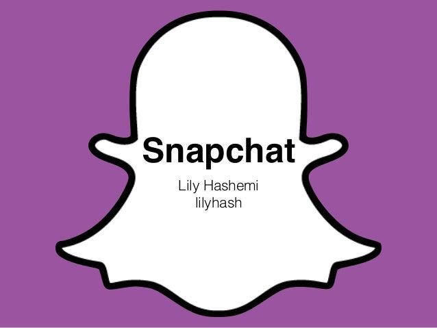 Snapchat Slideshare Company Presentation