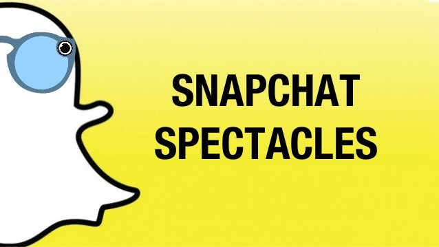f152fa915b7 Marketing Campaign - Snapchat Spectacles