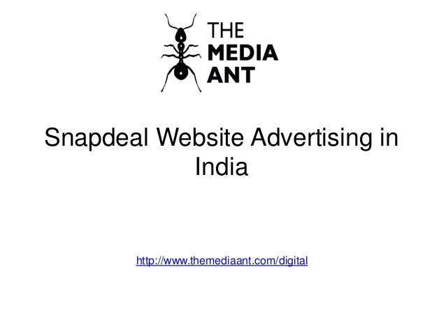 Snapdeal Website Advertising in India http://www.themediaant.com/digital