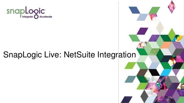 SnapLogic Live: NetSuite Integration