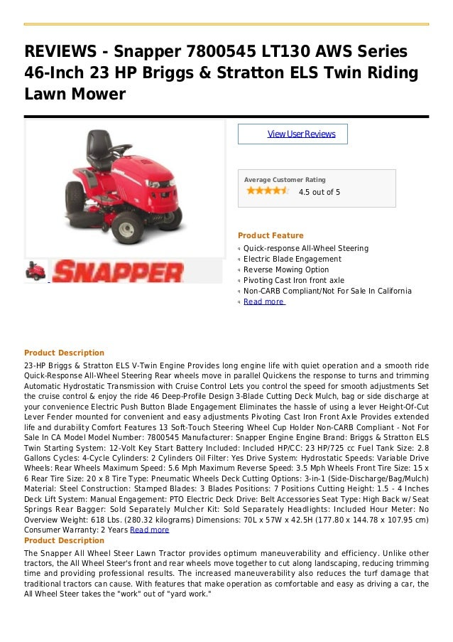 REVIEWS - Snapper 7800545 LT130 AWS Series46-Inch 23 HP Briggs & Stratton ELS Twin RidingLawn MowerViewUserReviewsAverage ...