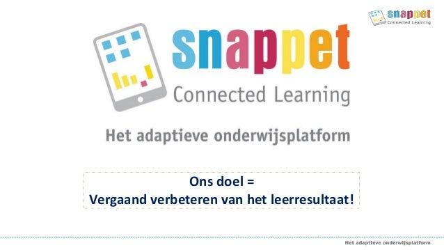 Ons doel = Vergaand verbeteren van het leerresultaat!