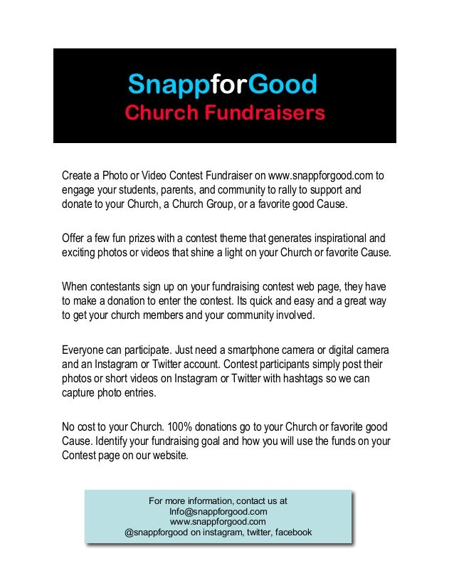 SnappforGood Church Fundraisers Create a Photo or Video Contest Fundraiser on www.snappforgood.com to engage your students...