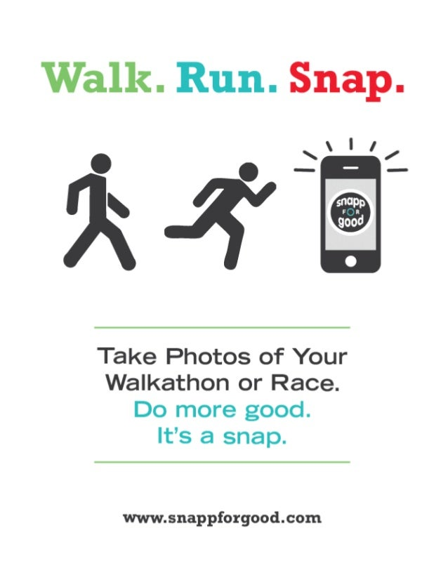 SnappforGood for Walkathons, Races, and other Events