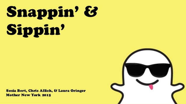 Snappin' & Sippin' Sosia Bert, Chris Allick, & Laura Oringer Mother New York 2015