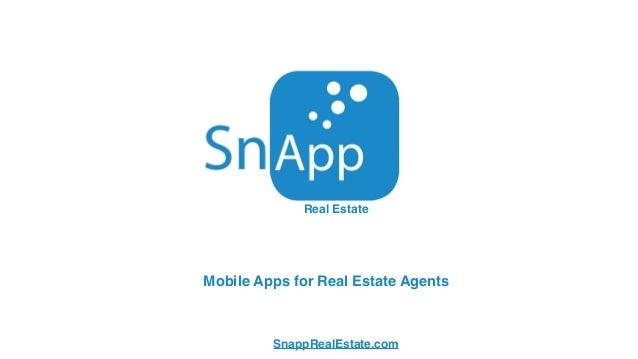 Mobile Apps for Real Estate Agents Real Estate SnappRealEstate.com