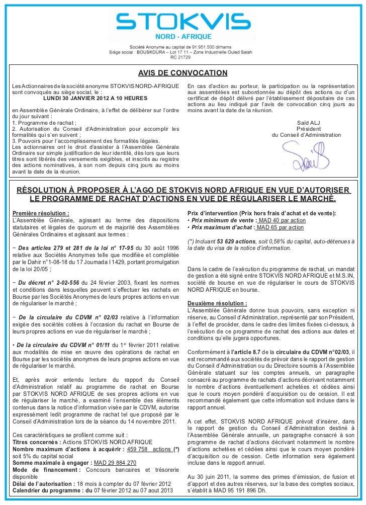 AVIS DE CoNVoCATIoNLes Actionnaires de la société anonyme STOKVIS NORD-AFRIQUE               En cas d'action au porteur, l...