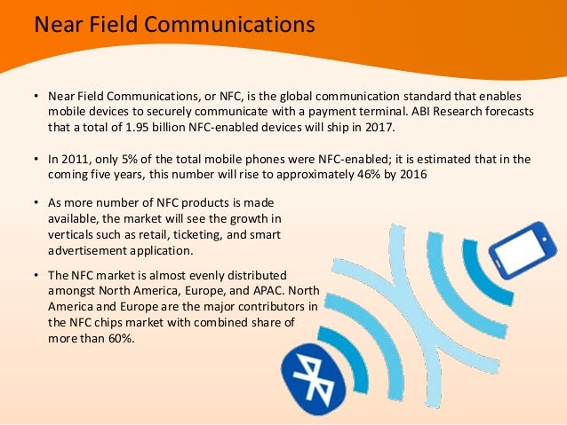 • APAC is the fastest growing region. This high growth of NFC market in APAC is attributed tothe countries such as Japan, ...
