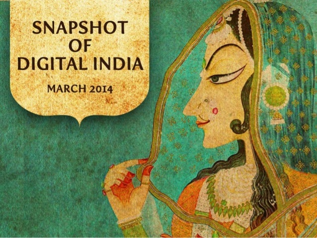 Snapshot of Digital India - March 2014