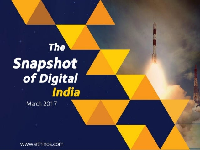 Snapshot of Digital India - March 2017