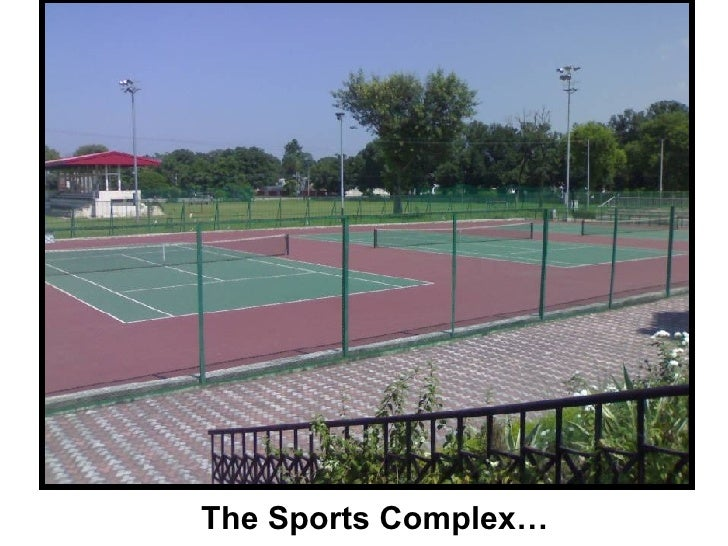 The Sports Complex…