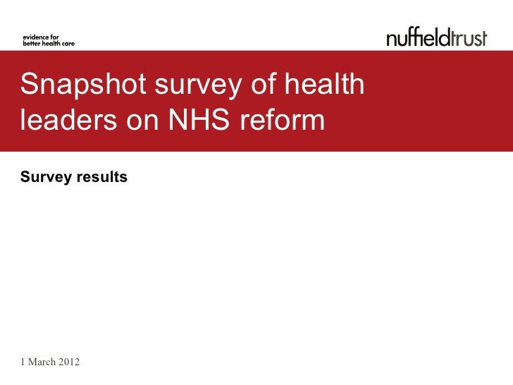 Snapshot survey of healthleaders on NHS reformSurvey results1 March 2012