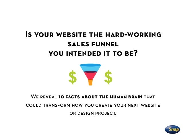 Snap: 10 facts about the human brain to help you create a better website Slide 3