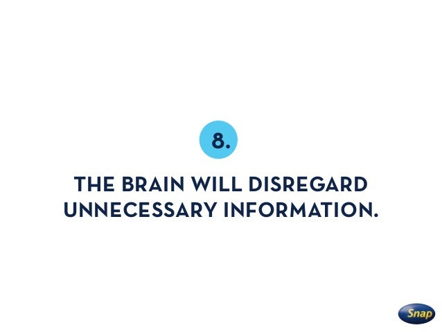 Our brains are hardwired to proactively ignore anything irrelevant to what we are seeking or need to know.