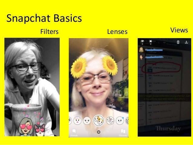 Snapchat Basics Filters Lenses Views