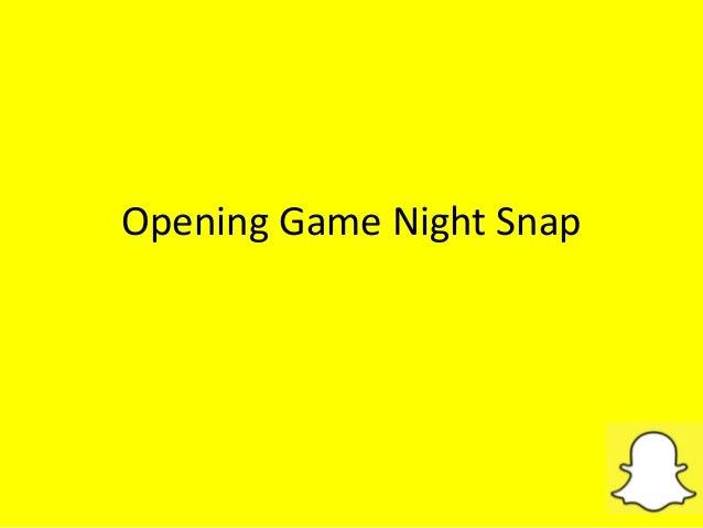 Opening Game Night Snap